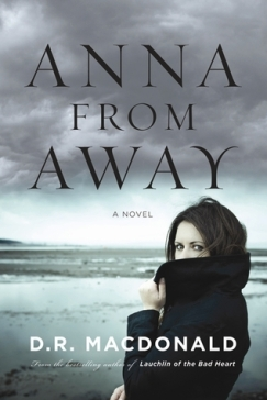 Anna From Away by D.R. MacDonald