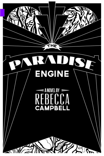 The Paradise Engine Rebecca Campbell