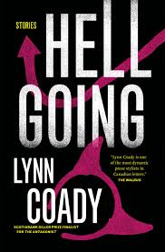 Hellgoing by Lynn Coady | Published in 2013 by Astoria | Paperback: 240 pages | Source: I bought it