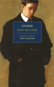 Stoner by John Edward Williams | Published in 2006 by NYRB (originally published in 1965) | Paperback: 278 pages | Source: Library