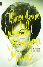 Things You've Inherited From Your Mother by Hollie Adams. Thanks to NeWest Press for the review copy. 2015. 170 pages.